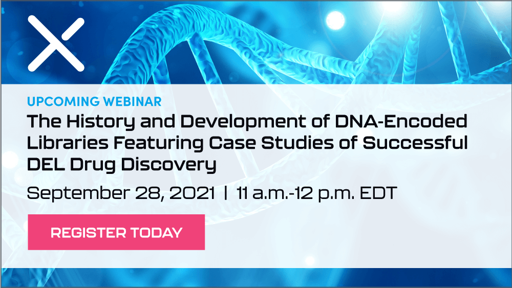 Upcoming Webinar - The History and Development of DNA-Encoded Libraries Featuring Case Studies of Successful DEL Drug Discovery